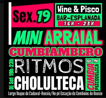 PARTY | Mini Arraial Cumbiambero with Ritmos Cholulteka | Rossio | FREE