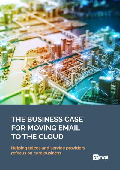 The Business Case for Moving Email to the Cloud - atmail email experts - email migration to the cloud - cloud email - move your customer email platform - hosted email