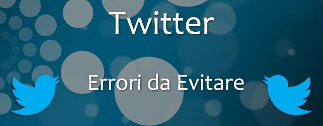 errori-twitter-da-evitare