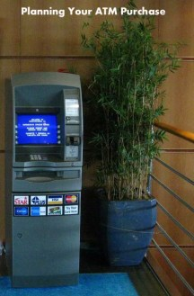 Planning Your ATM Purchase