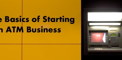 The Basics of Starting an ATM Business