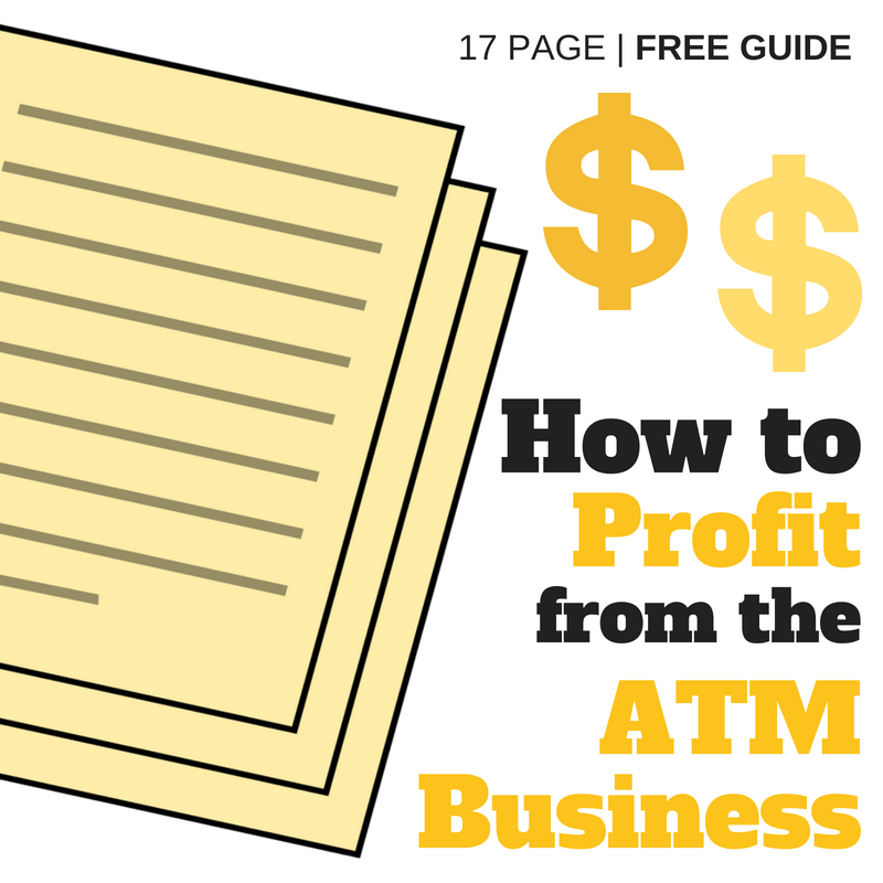How to Profit from the ATM Business - Free Guide