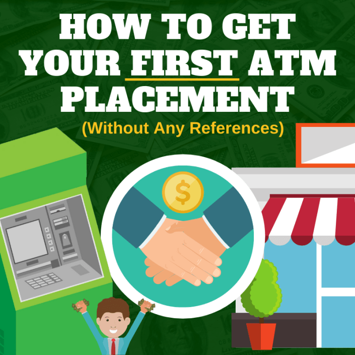 How to Get Your First ATM Placement (Without Any References) via ATMDepot