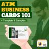 ATM Business Cards 101 via ATMDepot.com