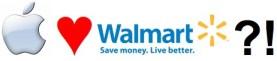Apple at Walmart?