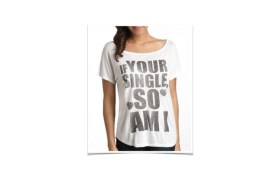 Your Single So Am I