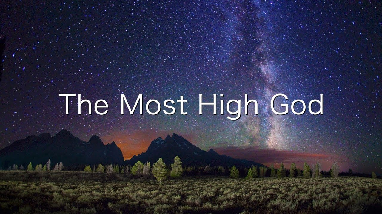 the-most-high-god