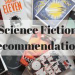 Sci-Fi is Making a Comeback: Science Fiction Recommendations to Get You Started