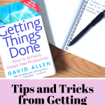 Tips & Tricks from Getting Things Done: Book Review and Discussion