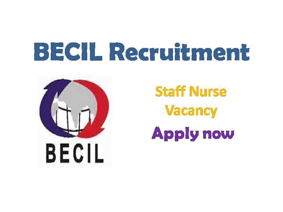 BECIL Staff Nurse Recruitment 2019