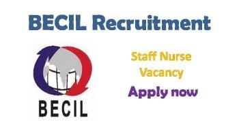BECIL Staff Nurse Recruitment 2019