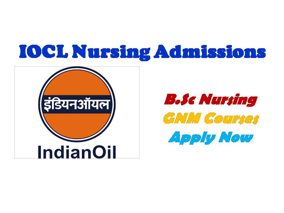 IOCL Nursing Admission Notification