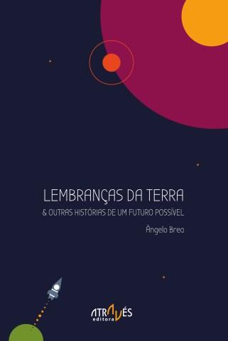 lembrancas-da-terra-outras-historias-de-um-futuro-possivel