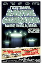The B Movie Celebration