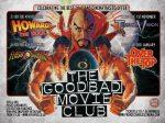 The Good Bad Movie Club @ The Prince Charles Cinema