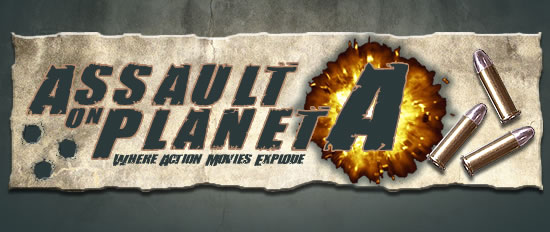 Assault on Planet A - Where action movies explode