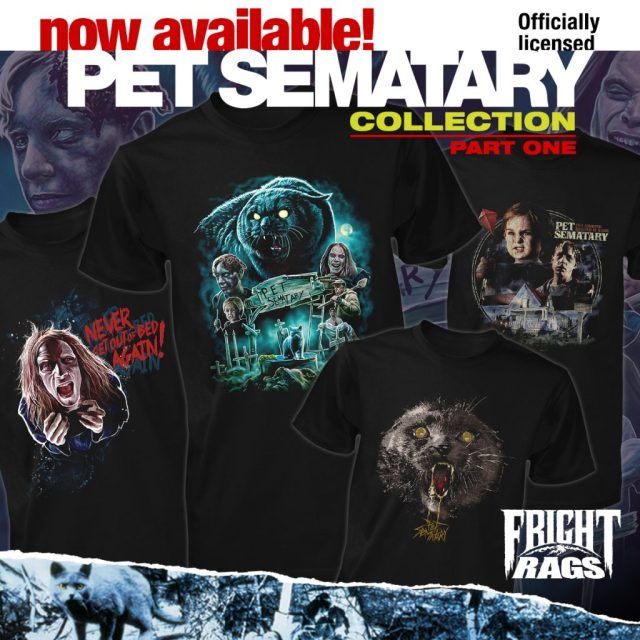 PET SEMATARY Merchandise Unearthed by Fright-Rags