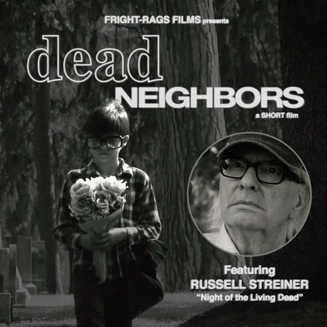 Fright-Rags Films Presents Dead Neighbors