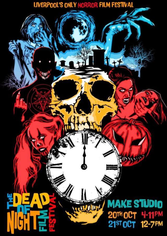 The Dead of Night Film Festival (Saturday 21st October 2018)