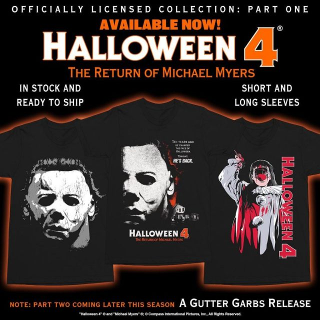 """""""Horror has returned to Haddonfield!"""" HALLOWEEN & HALLOWEEN 4: THE RETURN OF MICHAEL MYERS Collections from Gutter Garbs"""