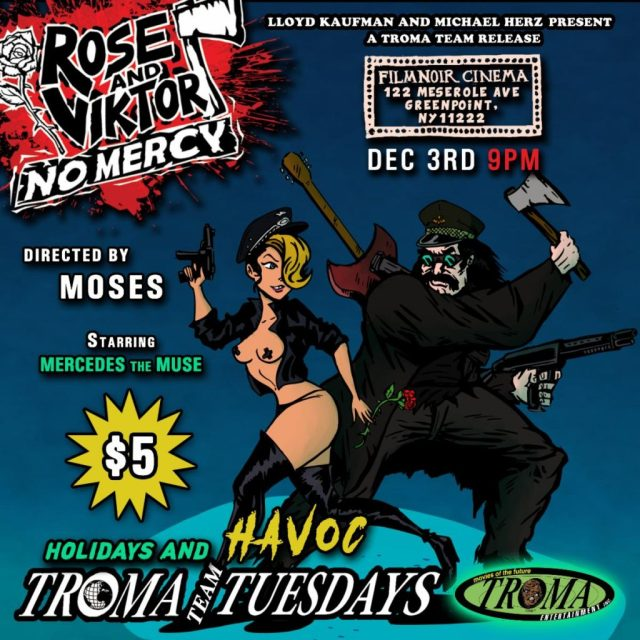 Troma Tuesdays: Add Some Havoc to the Holidays with ROSE AND VIKTOR: NO MERCY Screening December 3rd at Film Noir Cinema, NYC and The Grand Gerrard, Toronto!