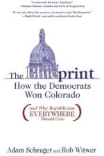 Review | The Blueprint: How the Democrats won Colorado by Rob Witwer and Adam Schrager