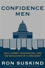 Review | Confidence Men: Wall Street, Washington, and the Education of a President by Ron Suskind