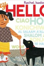 Review   Say Hello! by Rachel Isadora