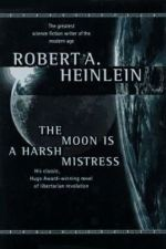 Review | The Moon is a Harsh Mistress by Robert Heinlein