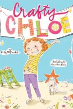 Review | Crafty Chloe by Kelly DiPucchio and Heather Ross