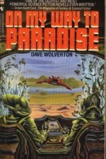 Review | On My Way to Paradise by Dave Wolverton