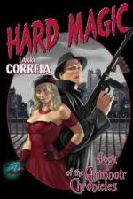 Review | Hard Magic by Larry Correia