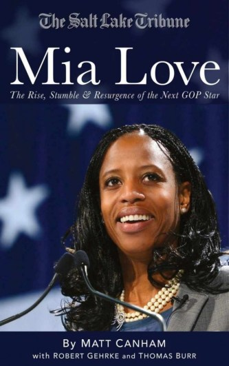 A Review of Mia Love -- The Rise, Stumble and Resurgence of the Next GOP Star