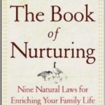 The Book of Nurturing by Linda and Richard Eyre is My Favorite Parenting Book