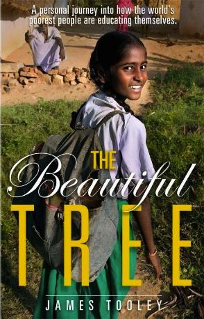 The Beautiful Tree: A Personal Journey Into How the World's Poorest People are Educating Themsleves Book Cover