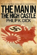 Review | The Man in the High Castle by Philip K. Dick