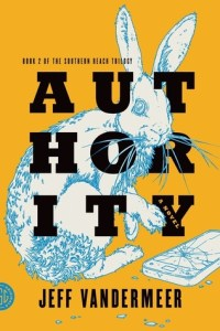 Book Review | Authority by Jeff VanderMeer (The Southern Reach Trilogy)