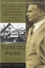 Book Review | Tuxedo Park: A Wall Street Tycoon and the Secret Palace of Science that Changed the Course of World War II by Jennet Conant