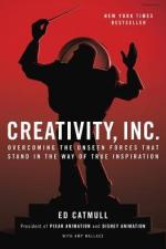 Book Review | Creativity, Inc: Overcoming the Unseen Forces That Stand in the Way of True Inspiration by Ed Catmull