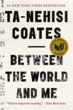 Brief Thoughts | Between the World and Me by Ta-Nahisi Coates