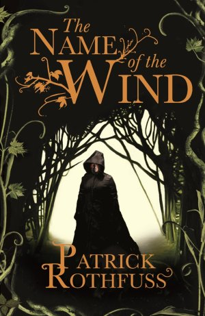 The Name of the Wind by Patrick Rothfuss (UK cover)