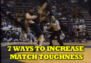 7 ways to increase match toughess