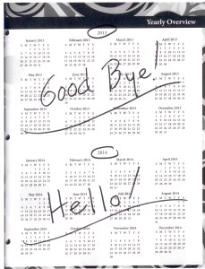 "It's time to say ""Good Bye 2013,"" and ""Hello 2014!"""