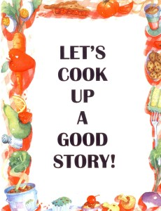 "Help students learn how to ""cook up a good story with attention-getting recipes for writing time."
