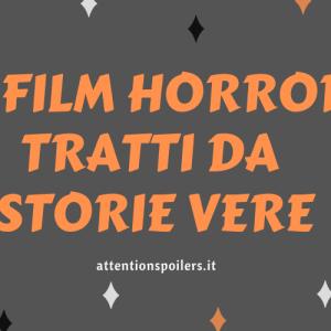 HALLOWEEN SPECIAL – 4 FILM HORROR TRATTI DA STORIE VERE