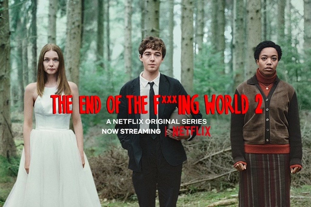 THE END OF THE F***ING WORLD – Seconda stagione.