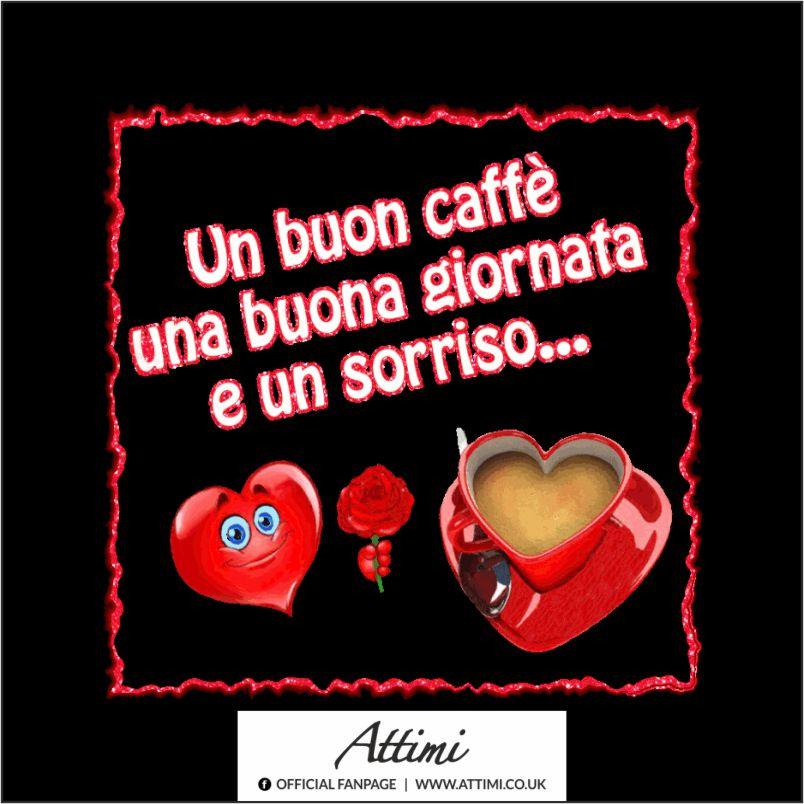 Un buon caffè una buona giornata e un sorriso…