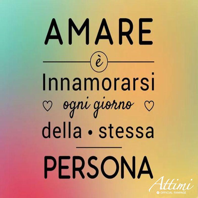 Amare è innamorarsi tutti i giorni della stessa persona .