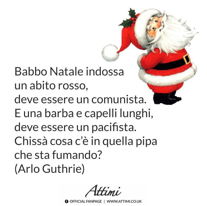 Babbo Natale indossa un abito rosso, deve essere un comunista. E una barba e capelli lunghi, deve essere un pacifista. Chissà cosa c'è in quella pipa che sta fumando…