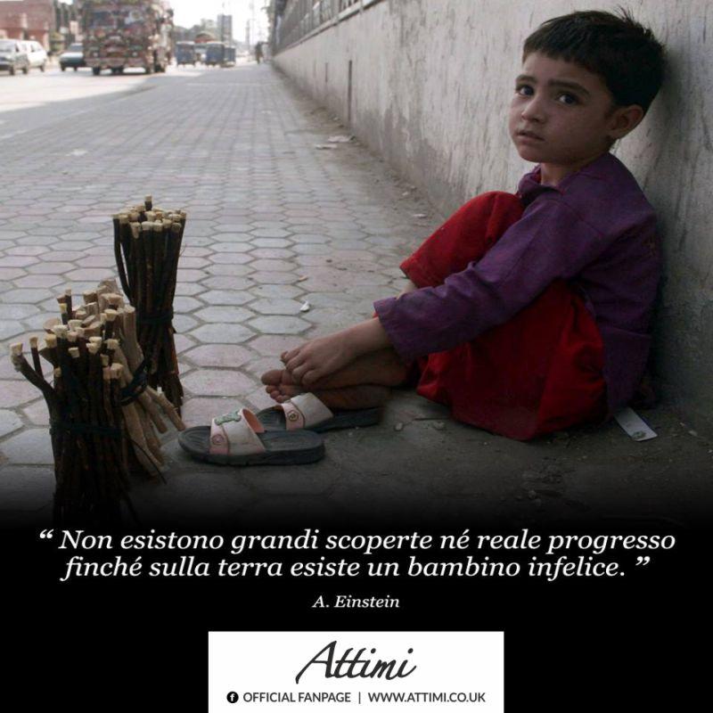 """""""Non esistono grandi scoperte nè reale progresso finchè sulla terra esiste un bambino infelice."""" (A.Einstein)"""